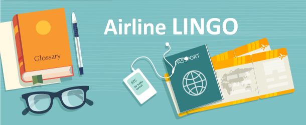 Guide to Airline Lingo