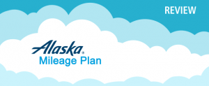 Alaska Airlines Mileage Plan Program Review