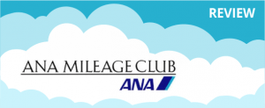 ANA Mileage Club Program Review