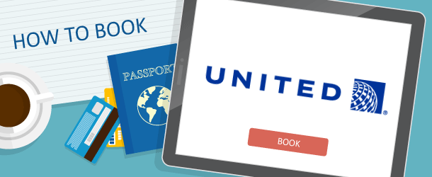 How to Book United Airlines Awards