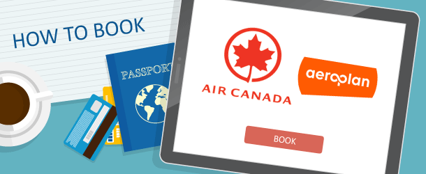 How to Book Air Canada Aeroplan Awards