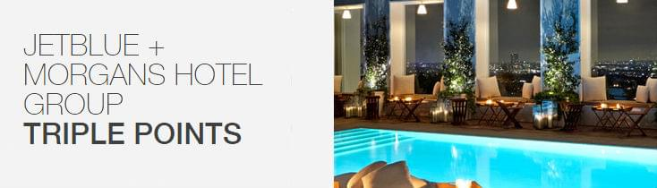 Morgans Hotel Group is offering triple JetBlue points