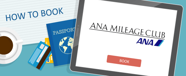 How to Book ANA Mileage Club Awards