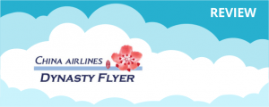 China Airlines Dynasty Flyer Program Review