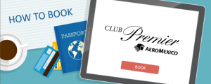 How to Book Aeromexico Club Premier Awards