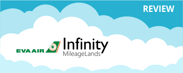 EVA Air Infinity MileageLands Program Review