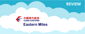 China Eastern Airlines Eastern Miles Program Review