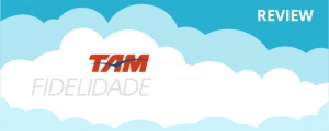 TAM Airlines Fidelidade Program Review