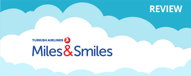 Turkish Airlines Miles&Smiles Program Review