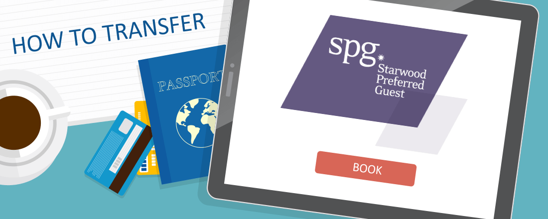 How to Transfer Starwood Preferred Guest (SPG) Points