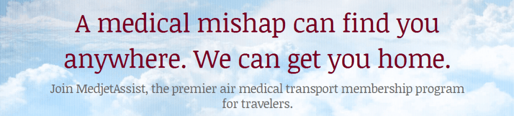 MedjetAssist will transport you to the hospital of your choice