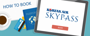 How to Book Korean Air SKYPASS Awards