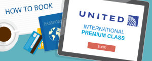 How to Book a United International Premium Class Award