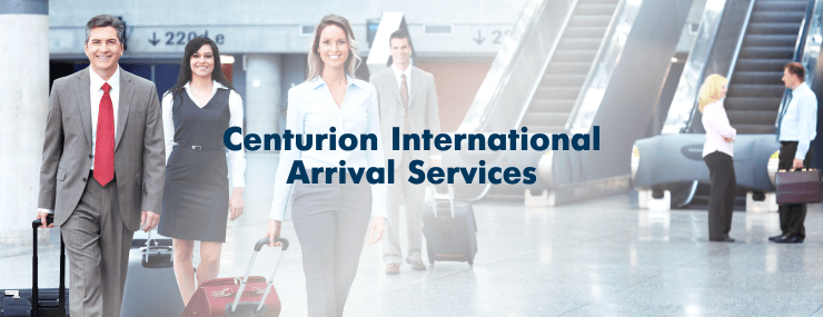 centurion arrival sevices