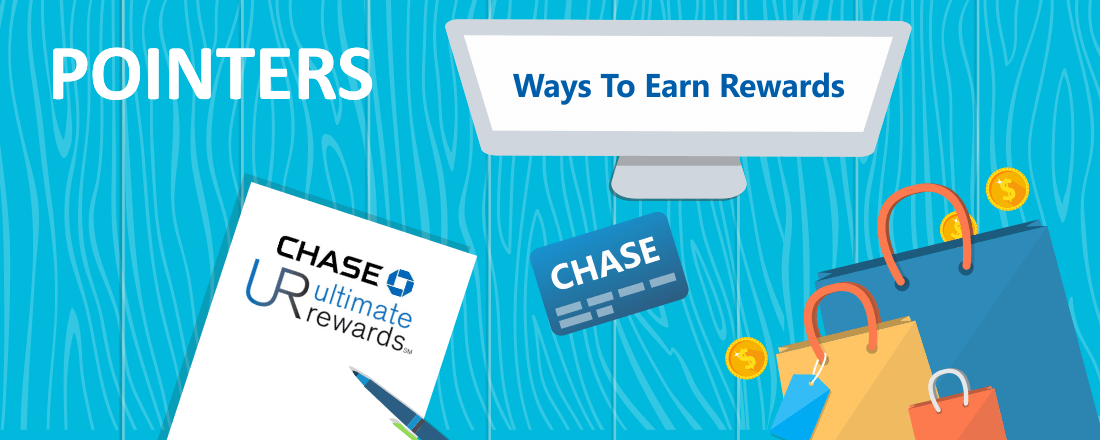 9 Ways to Earn Chase Ultimate Rewards