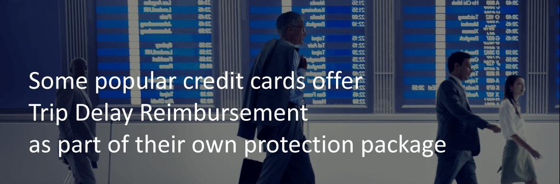 Popular Credit Cards With Trip Delay Reimbursement