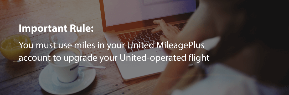 Rules to upgrade flight with United MileagePlus Miles