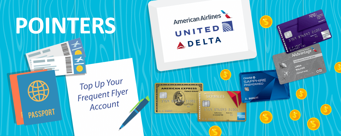 Get These Credit Cards to Top Off Your AA, Delta or United Frequent Flyer Account