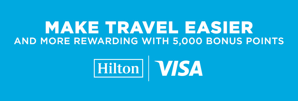Earn 5,000 bonus HHonors points witj Visa card