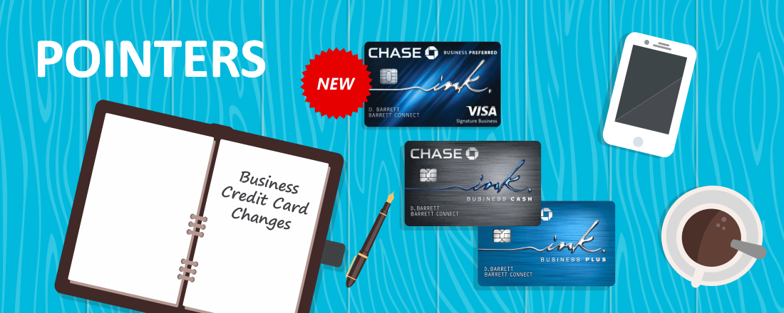 Changes Coming for Chase INK Business Cards