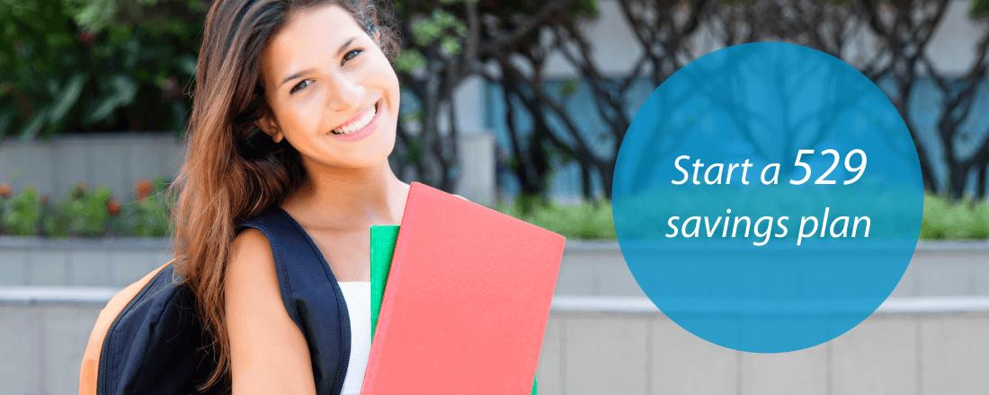 Start a 529 savings plan