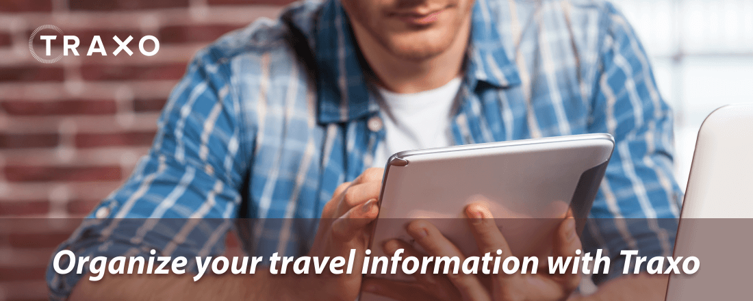 Organize your travel information with Traxo