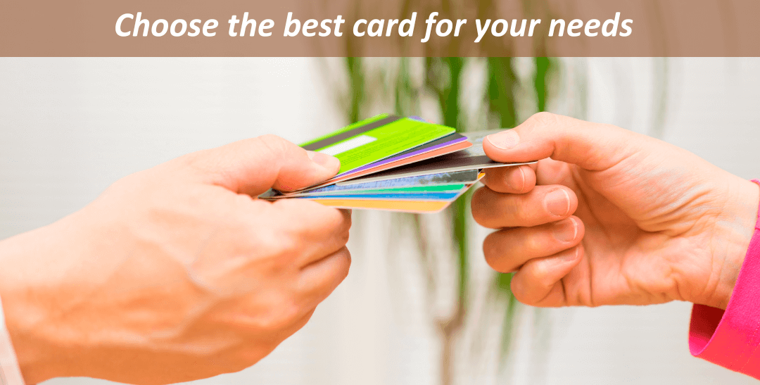 Choose the best card for your needs
