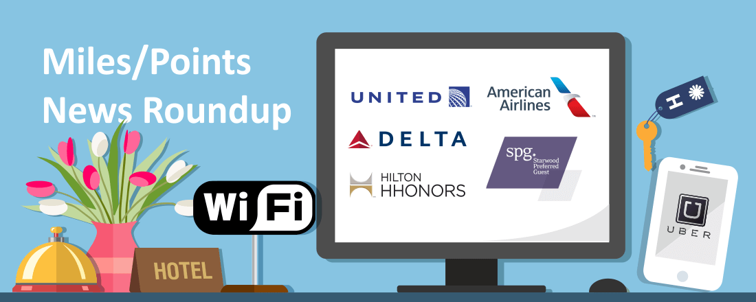 Starwood and Uber Downgrade Co-Earning Potential, American Upgrades Planes and More