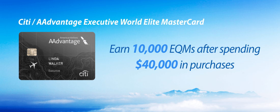 Earn EQMs with Citi / AAdvantage Executive World Elite MasterCard