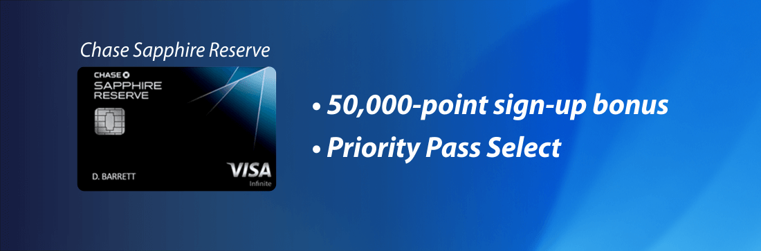 Get Priority Pass membership with Chase Sapphire Reserve