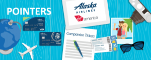 Tips for Booking Alaska Companion Tickets on Virgin America