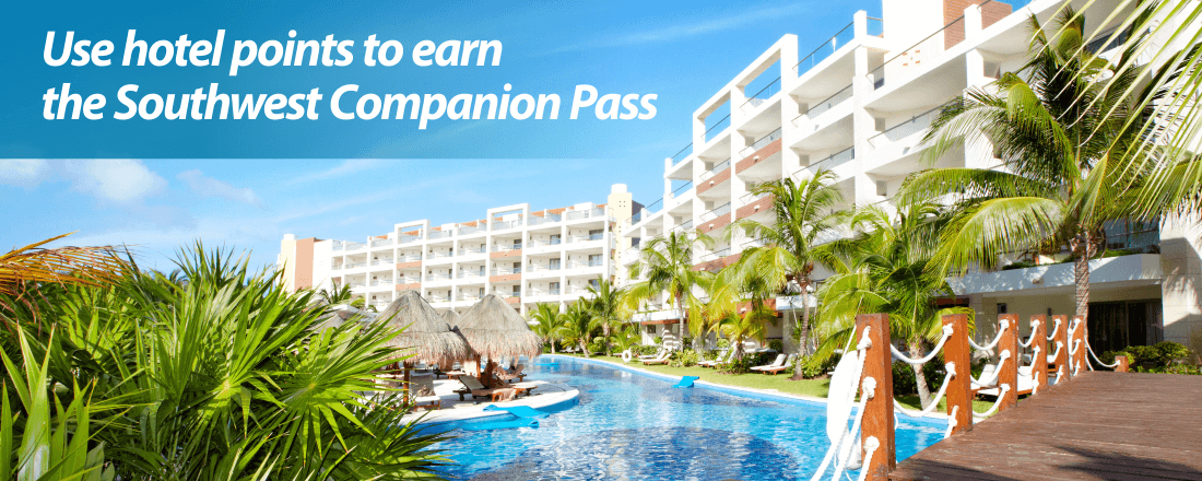 Use hotel points to earn Southwest Companion Pass