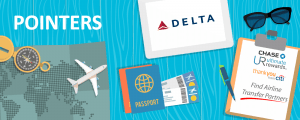 How to Use Chase Ultimate Rewards or Citi ThankYou Programs to fly Delta