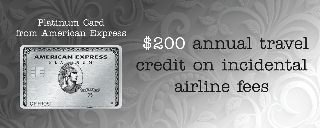 Platinum Card offers $200 annual travel credit