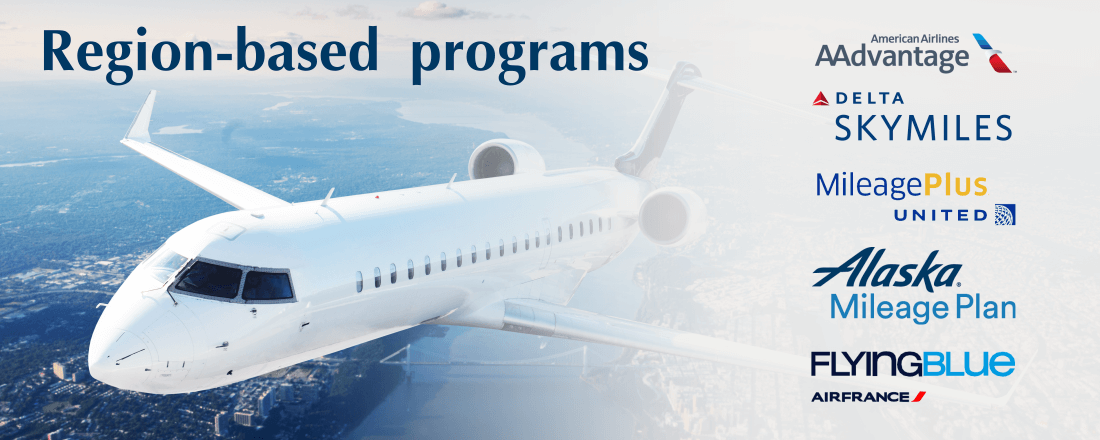 Region-based programs: AAdvantage, SkyMiles, MileagePlus, Mileage Plan, Flying Blue