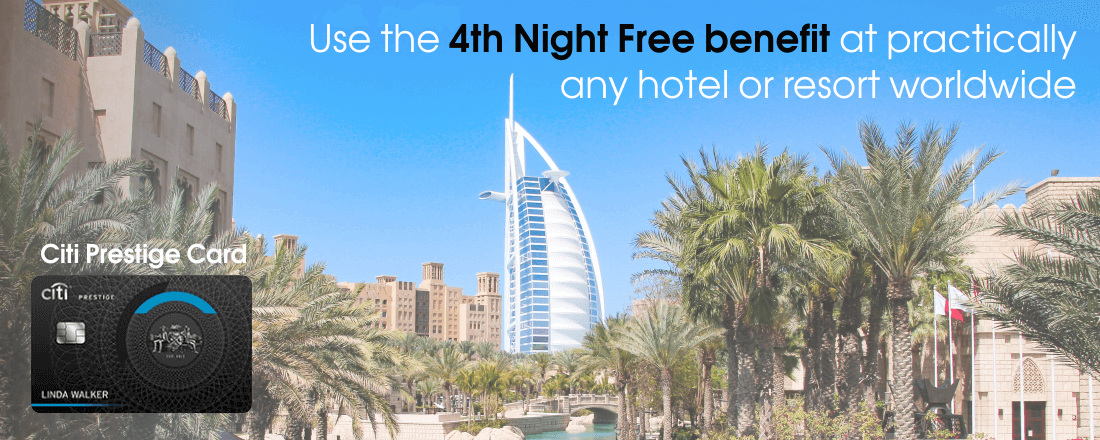 Use the Prestige's 4th Night Free benefit at practically any hotel or resort orldwide
