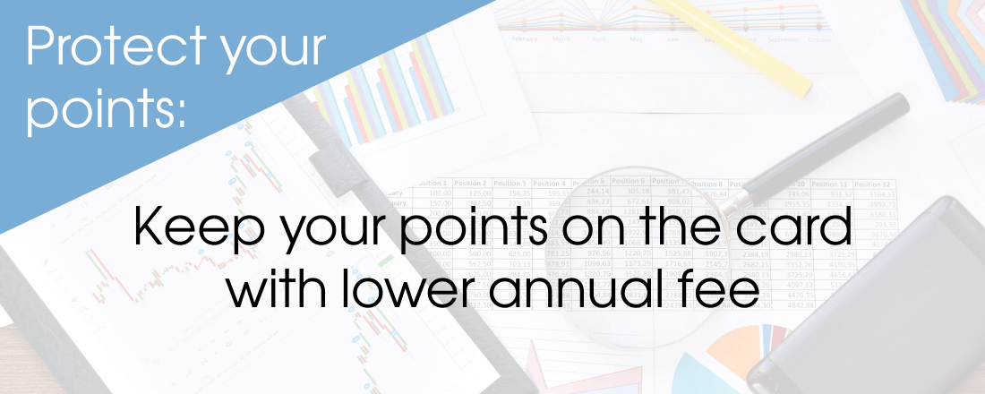 Keep your points on the card with lower annual fee