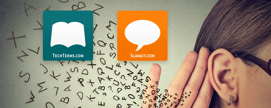 Slangit: Simple Definitions for Technology Newbies and Confused Parents