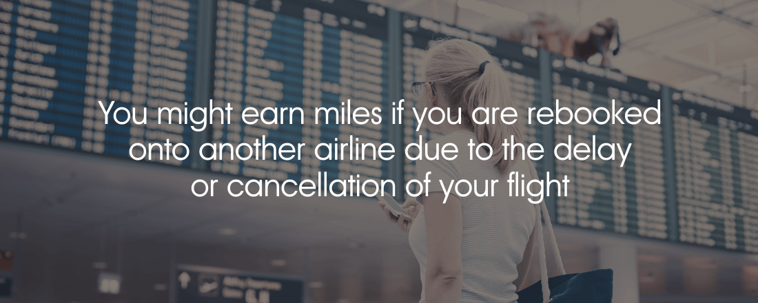 Earn miles on delays and cancellations