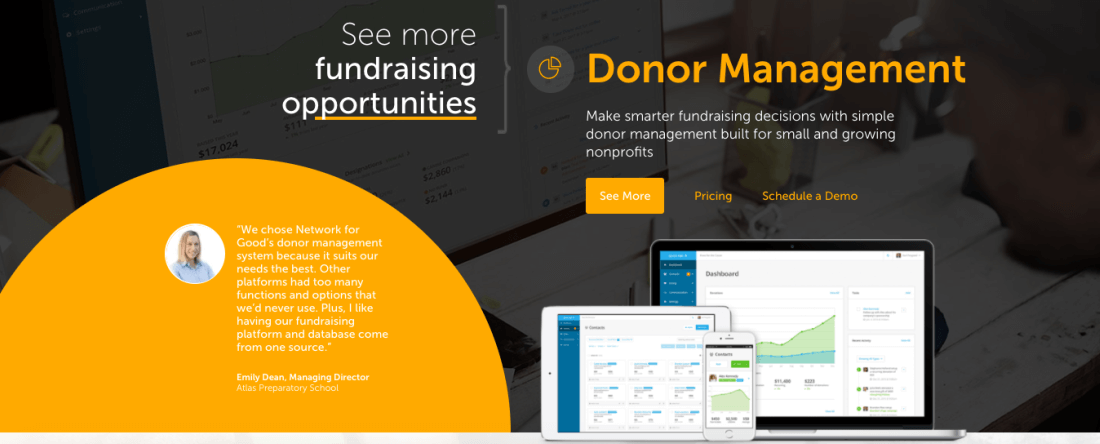 The company offers a suite of fundraising software and services that helps you raise money and reach more individual donors