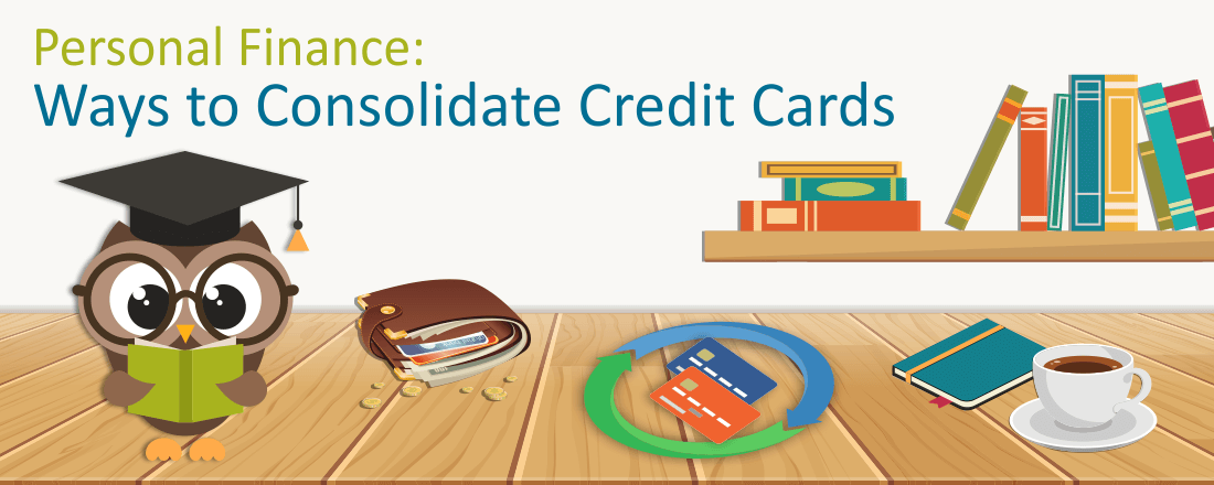 The Best Ways to Consolidate Credit Cards to Save Money