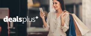 Shop More While Spending Less with DealsPlus