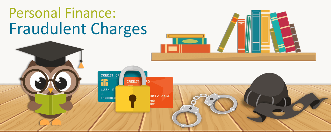 What to Do When a Fraudulent Charge is Discovered on Your