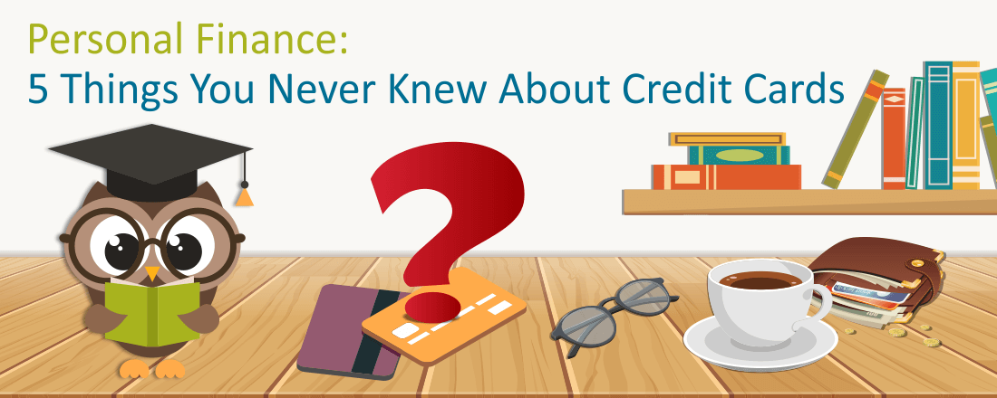 5 things you never kew about credit cards