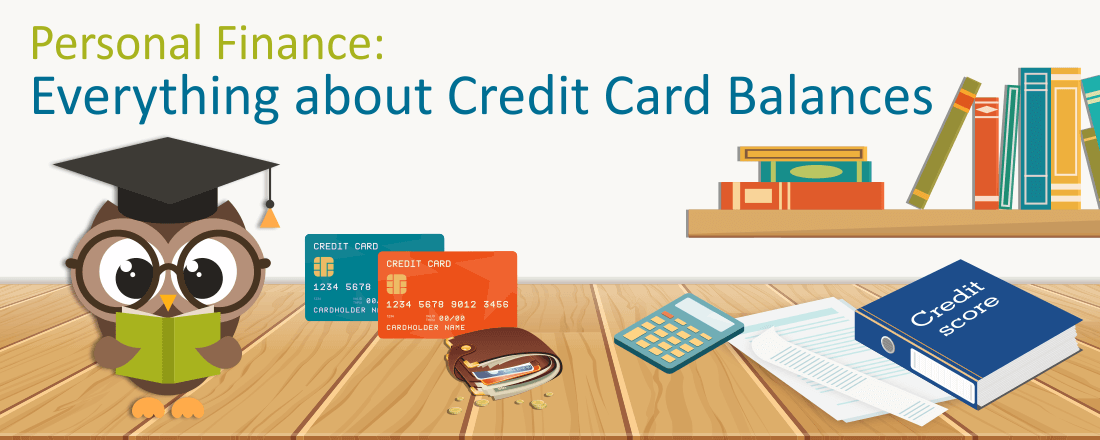 What You Need to Know About Credit Card Balances