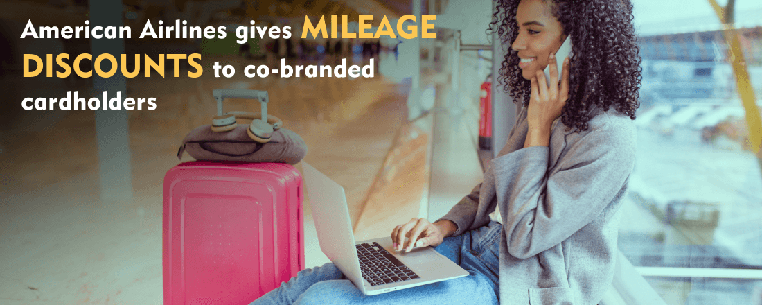 American Airlines gives mileage discounts to co-branded cardholders