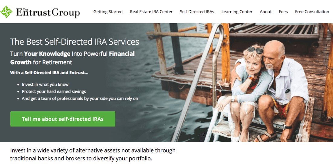 Entrust provides account administration services for self-directed IRAs and other tax-advantaged plans