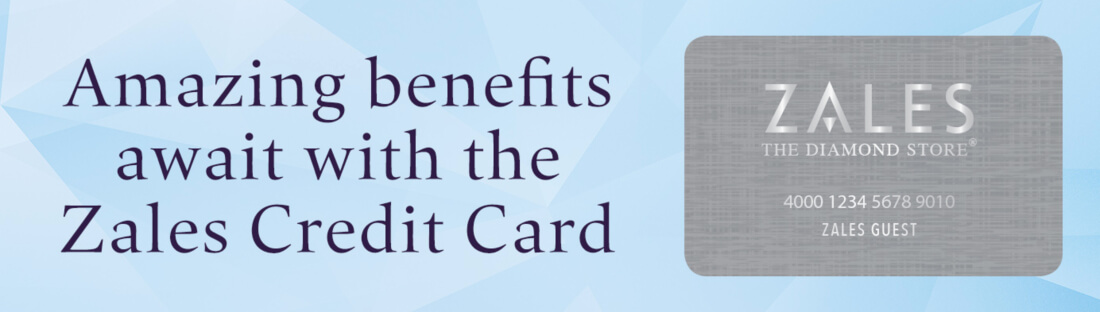 Amazing benefits awaiting with Zales Credit Card