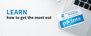 Get the Most From Your American Express Membership Rewards