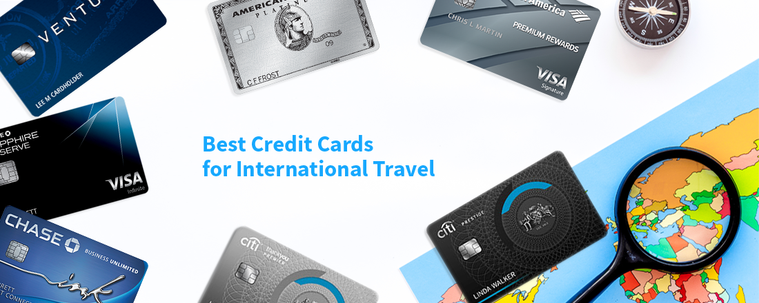 7 Best Credit Cards for International Travel